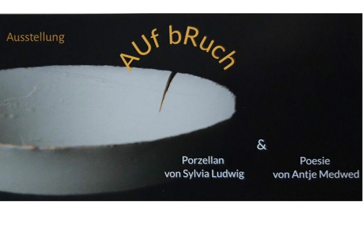"""Ausstellung """"AUf bRuch"""""""